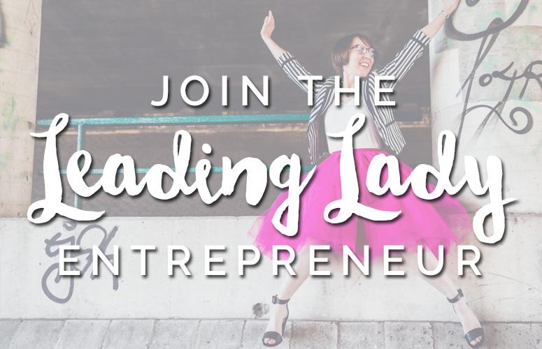 The Leading Lady Entrepreneur